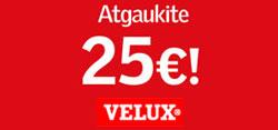 VELUX stoglangių akcija! Atgaukite 25 eurus! (Akcija baigėsi)