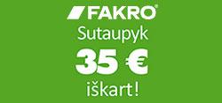 FAKRO stoglangių akcija! Sutaupyk 35 eurus iškart (Akcija baigėsi)