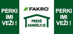PERKI - IMI - VEŽI! Fakro stogo langus turime sandėlyje!