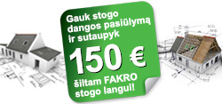 Gauk stogo dangos pasiūlymą ir sutaupyk 150 Eur! (Akcija baigėsi)